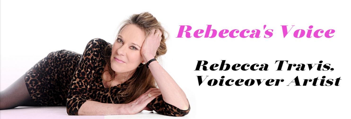 Rebecca's Voice – Rebecca Travis, Voiceover Artist